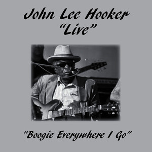 Albumcover John Lee Hooker - Boogie Everywhere I Go