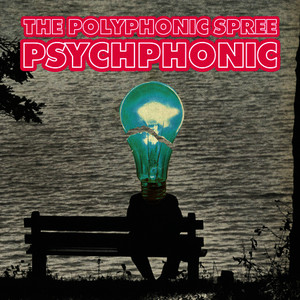 Albumcover The Polyphonic Spree - Psychphonic
