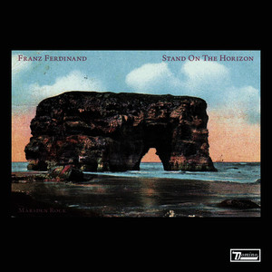 Albumcover Franz Ferdinand - Stand On The Horizon