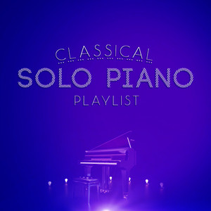 Albumcover Franz Schubert - Classical Solo Piano Playlist