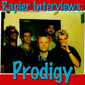 Albumcover The Prodigy - Rapier Interviews: The Prodigy
