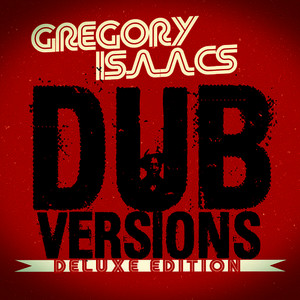 Albumcover Gregory Isaacs - Dub Versions Deluxe Edition