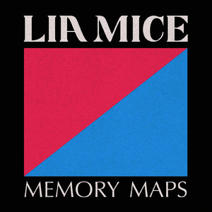 Albumcover Lia Mice - Memory Maps - Single