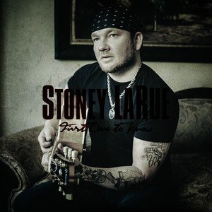 Albumcover Stoney LaRue - First One To Know - Single