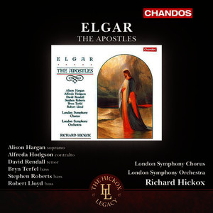 Albumcover Richard Hickox - Elgar: The Apostles, Op. 49