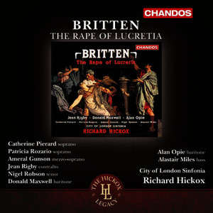 Albumcover Richard Hickox - Britten: The Rape of Lucretia, Op. 37