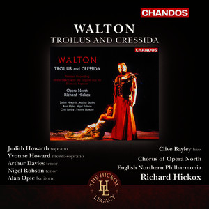Albumcover English Northern Philharmonia - Walton: Troilus & Cressida