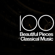 100 Beautiful Pieces of Classical Music