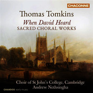 Albumcover Andrew Nethsingha - Tomkins: When David Heard (Sacred Choral Works)