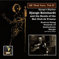 "Albumcover Django Reinhardt - All That Jazz, Vol. 12: Django Reinhardt & the Bands of the ""Hot Club de France"""