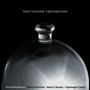 Albumcover Various Artists - Anders Nordentoft: Light Imprisoned