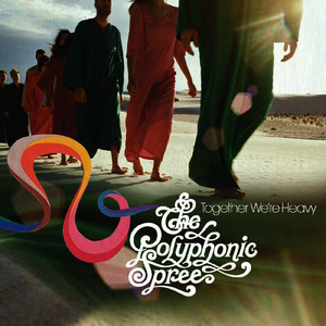 Albumcover The Polyphonic Spree - Together We're Heavy