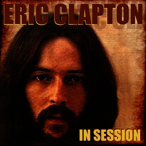 Albumcover Eric Clapton - Eric Clapton in Session