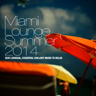 Albumcover Various Artists - Miami Lounge Summer 2014