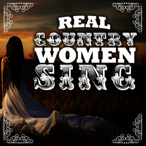 Albumcover Various Artists - Real Country Women Sing