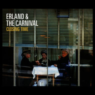 Albumcover Erland & The Carnival - Closing Time