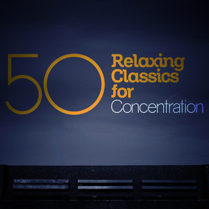 Albumcover Ludwig van Beethoven - 50 Relaxing Classics for Concentration