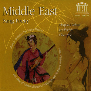 Albumcover Various Artists - Middle East: Sung Poetry