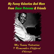 Albumcover Oscar Peterson - My Funny Valentine and More from Oscar Peterson & Friends