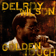 Delroy Wilson - Golden Touch