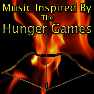 Albumcover Various Artists - Music Inspired By 'The Hunger Games'