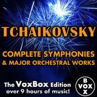 Albumcover Various Artists - Tchaikovsky: Complete Symphonies & Major Orchestral Works (The VoxBox Edition)