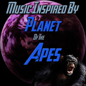 Albumcover Various Artists - Music Inspired By 'Planet of the Apes'