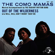 Albumcover The Como Mamas - Out of the Wilderness / Well Well, Don't Worry 'Bout Me