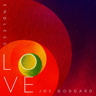 Albumcover Joe Goddard - Endless Love