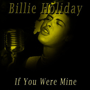 Albumcover Billie Holiday - If You Were Mine