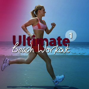 Albumcover Various Artists - Ultimate Beach Workout, Vol. 1