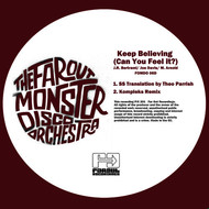 Albumcover The Far Out Monster Disco Orchestra - Keep Believing (Can You Feel It) Theo Parrish - Kompleks Remixes