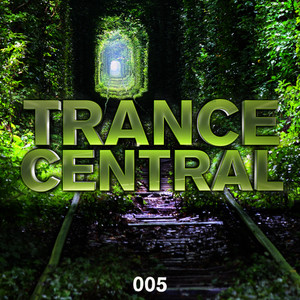 Albumcover Various Artists - Trance Central 005