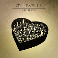 Albumcover The Dunwells - Show Me Emotion