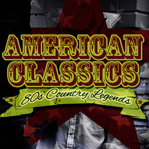 Albumcover Various Artists - 80's Country Legends - American Classics