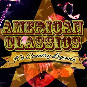 Albumcover Various Artists - 90's Country Legends - American Classics