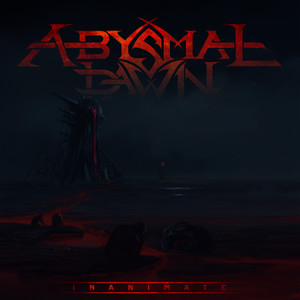 Albumcover Abysmal Dawn - Inanimate - Single