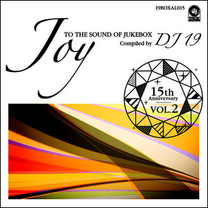 Albumcover Various Artists - 15th Anniversary Vol. 2 - Joy to the Sound of Jukebox Compiled by DJ 19