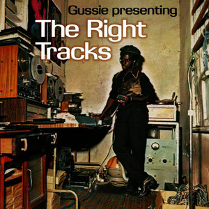 Albumcover Various Artists - Gussie Presenting The Right Tracks