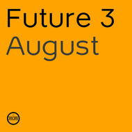 Albumcover Future 3 - August