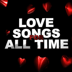 Albumcover Various Artists - Love Songs for All Time