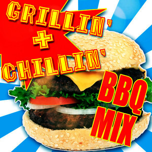 Albumcover Various Artists - Grillin' & Chillin' BBQ Mix