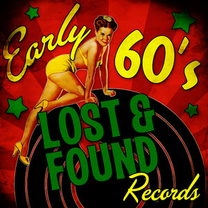 Albumcover Various Artists - Early 60's Lost & Found Records
