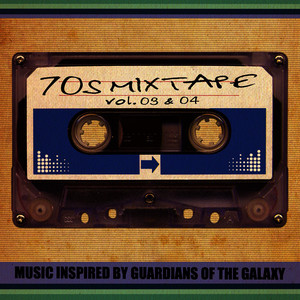 Albumcover Various Artists - 70's Mixtape Vol. 3 & 4 - Music Inspired by Guardians of the Galaxy