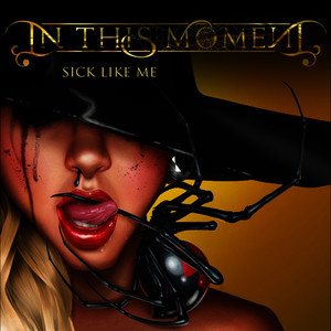 Albumcover In This Moment - Sick Like Me