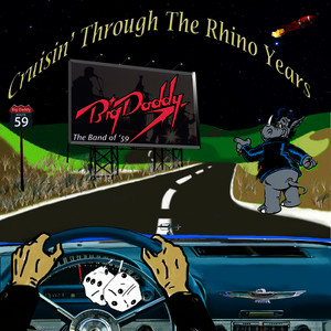 Albumcover Big Daddy - Cruisin' Through The Rhino Years