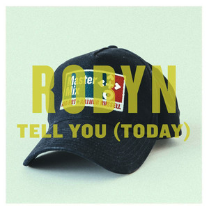 Albumcover Robyn - Tell You (Today) - Single