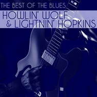 Albumcover Howlin' Wolf - The Best of the Blues: Howlin' Wolf & Lightnin' Hopkins
