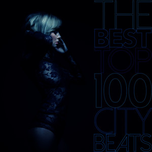 Albumcover Various Artists - The Best Top 100 City Beats