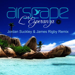 Albumcover Airscape - L'Esperanza [Jordan Suckley & James Rigby Remix]